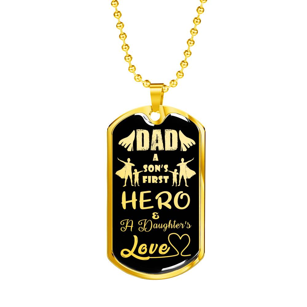 "Daughter to Dad Hero Dog Tag Stainless Steel or 18k Gold 24"" Ball Chain Gift for Dad - Express Your Love Gifts"