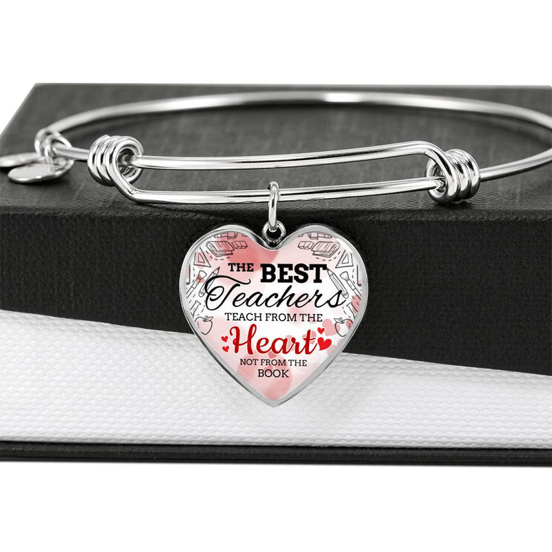 The Best Teachers Teach From The Heart Heart Bangle Stainless Steel or 18k Gold 18-22