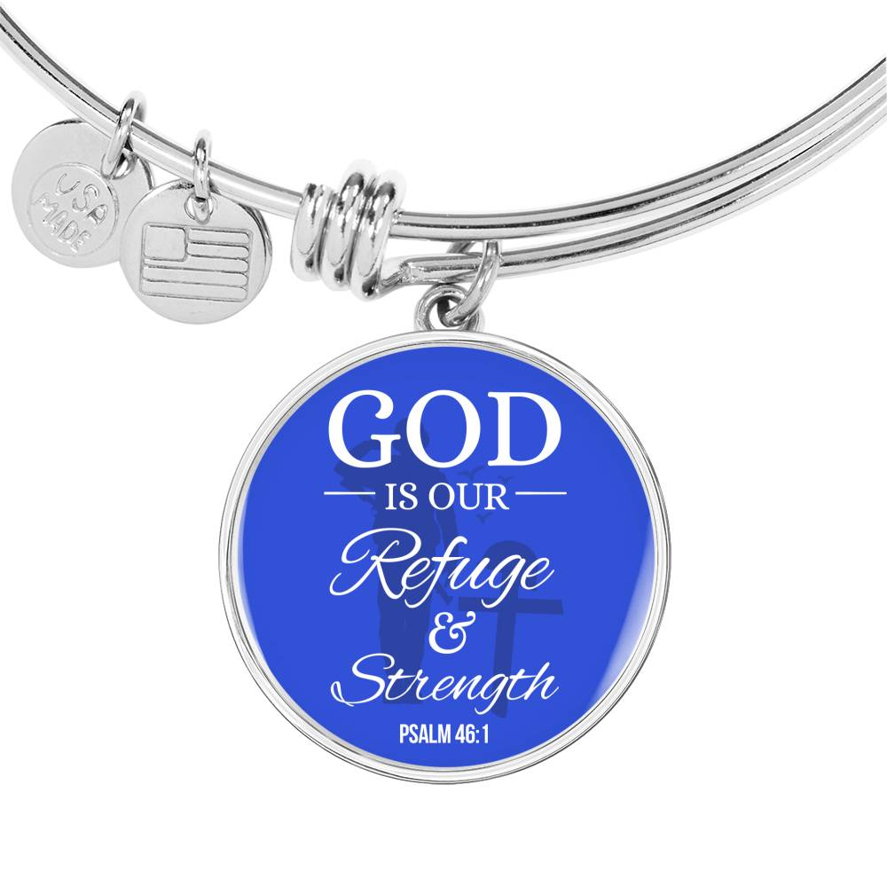 God is Our Refuge and Strength Psalm 46:1 Circle Pendant Bangle Stainless Steel or 18k Gold 18-22