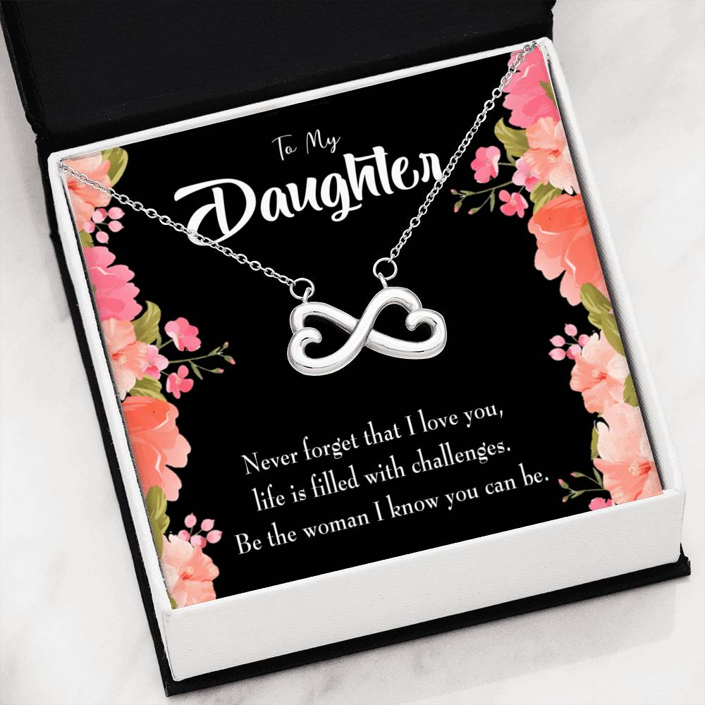 To My Daughter Be the Woman, Infinity Love Necklace, Heartfelt Daughter Card & Pendant Stainless Steel or 18k Gold