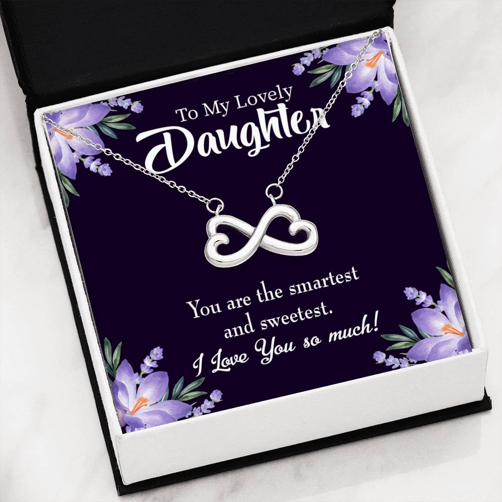 Smartest and Sweetest Daughter, Infinity Love Necklace, Heartfelt Daughter Card & Pendant Stainless Steel or 18k Gold