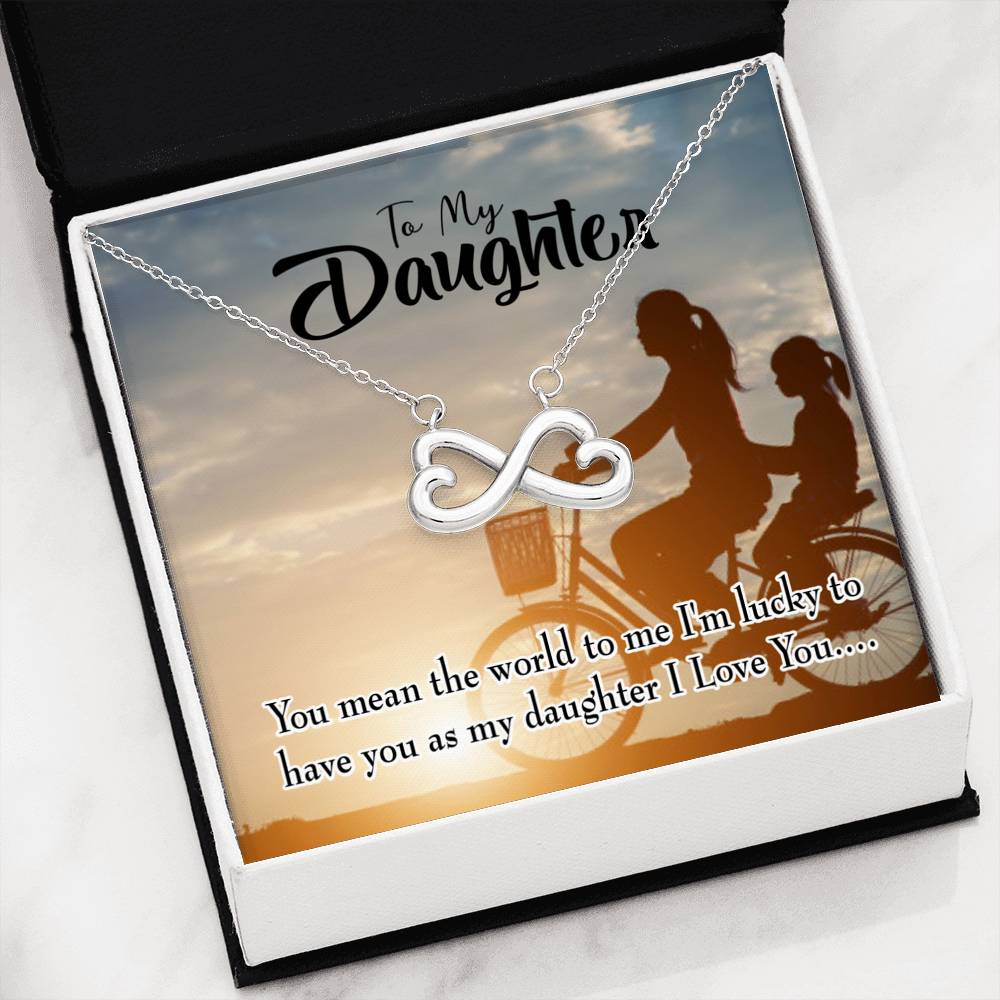 to My Daughter You Mean the World, Infinity Love Necklace, Heartfelt Daughter Card & Pendant Stainless Steel or 18k Gold