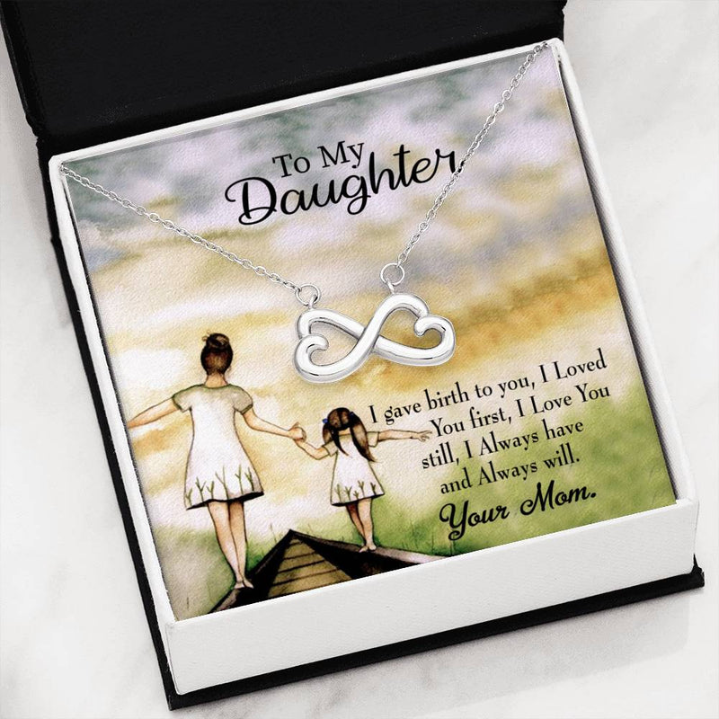 Mom Loved You First, Infinity Love Necklace, Heartfelt Daughter Card & Pendant Stainless Steel or 18k Gold