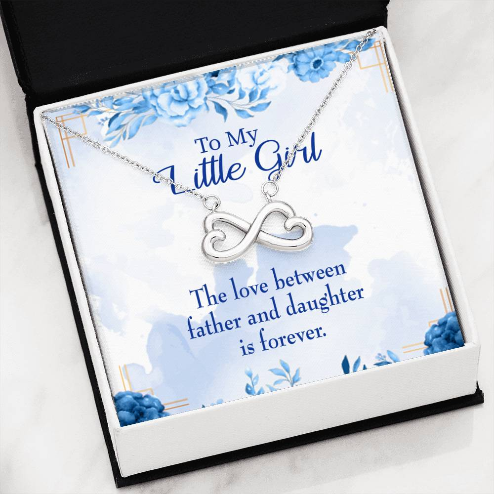 Love Between Father and Daughter Infinity Love Necklace Heartfelt Daughter Card & Pendant Stainless Steel or 18k Gold - Express Your Love Gifts