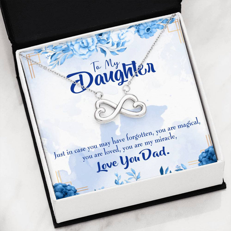 You are My Miracle, Dad to Daughter ,Infinity Love Necklace, Heartfelt Daughter Card & Pendant Stainless Steel or 18k Gold