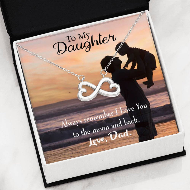 Dad Loves You to The Moon and Back ,Infinity Love Necklace, Heartfelt Daughter Card & Pendant Stainless Steel or 18k Gold