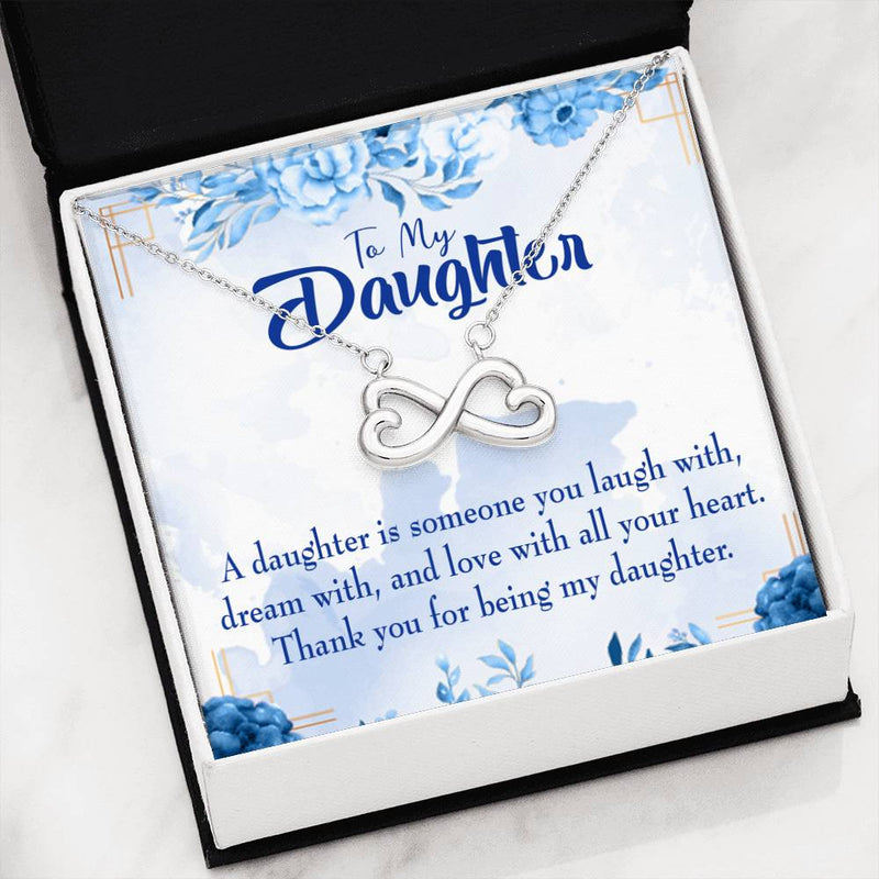 Thank You for Being my Daughter, Infinity Love Necklace, Heartfelt Daughter Card & Pendant Stainless Steel or 18k Gold