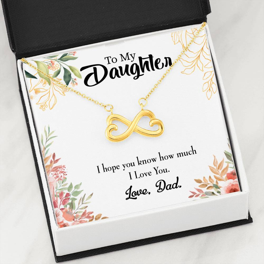 To My Daughter Dad Loves You Infinity Love Necklace Heartfelt Daughter Card & Pendant Stainless Steel or 18k Gold