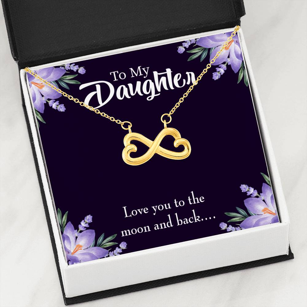 Love You to the Moon and Back Infinity Love Necklace Heartfelt Daughter Card & Pendant Stainless Steel or 18k Gold - Express Your Love Gifts