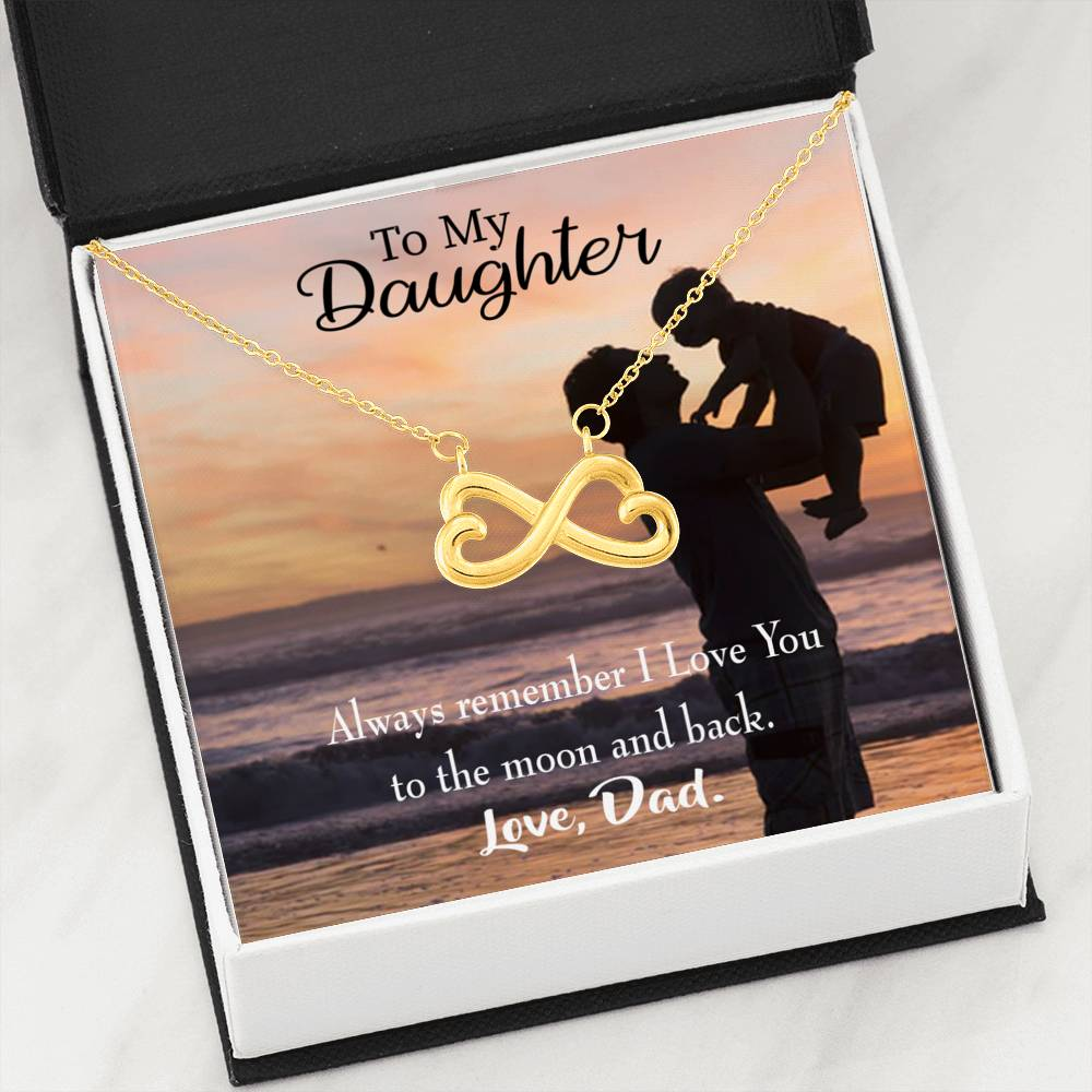Dad Loves You to The Moon and Back Infinity Love Necklace Heartfelt Daughter Card & Pendant Stainless Steel or 18k Gold - Express Your Love Gifts