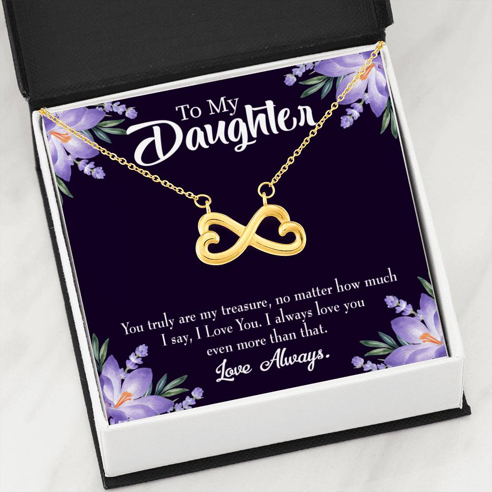 My Treasured DaughterInfinity Love Necklace Heartfelt Daughter Card & Pendant Stainless Steel or 18k Gold - Express Your Love Gifts