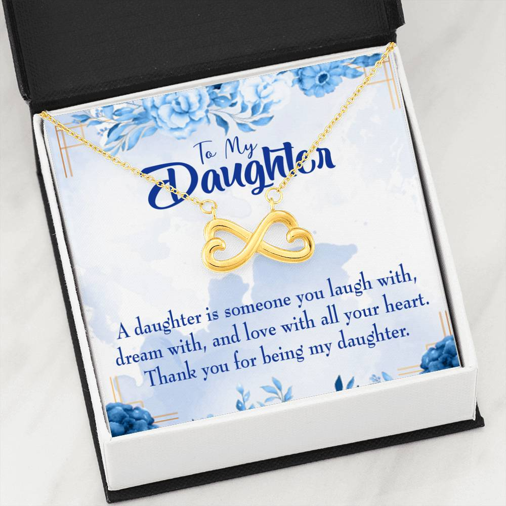 Thank You for Being my Daughter Infinity Love Necklace Heartfelt Daughter Card & Pendant Stainless Steel or 18k Gold - Express Your Love Gifts
