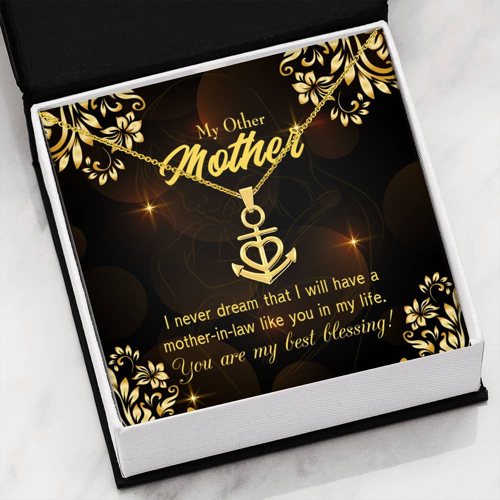 Mother-In-Law Necklace Anchor Pendant Stainless Steel Mother-in-Law Birthday Jewelry Mothers Day Gift You Are My Best Blessing