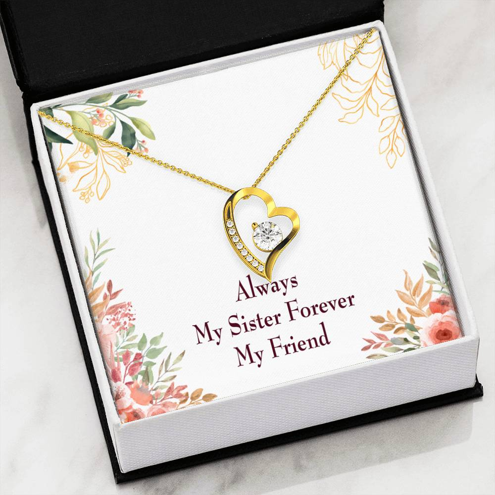 Sister Gift My Sister Forever Forever Love Necklace-CZ Heart Pendant Stainless Steel or 18k Gold - Express Your Love Gifts