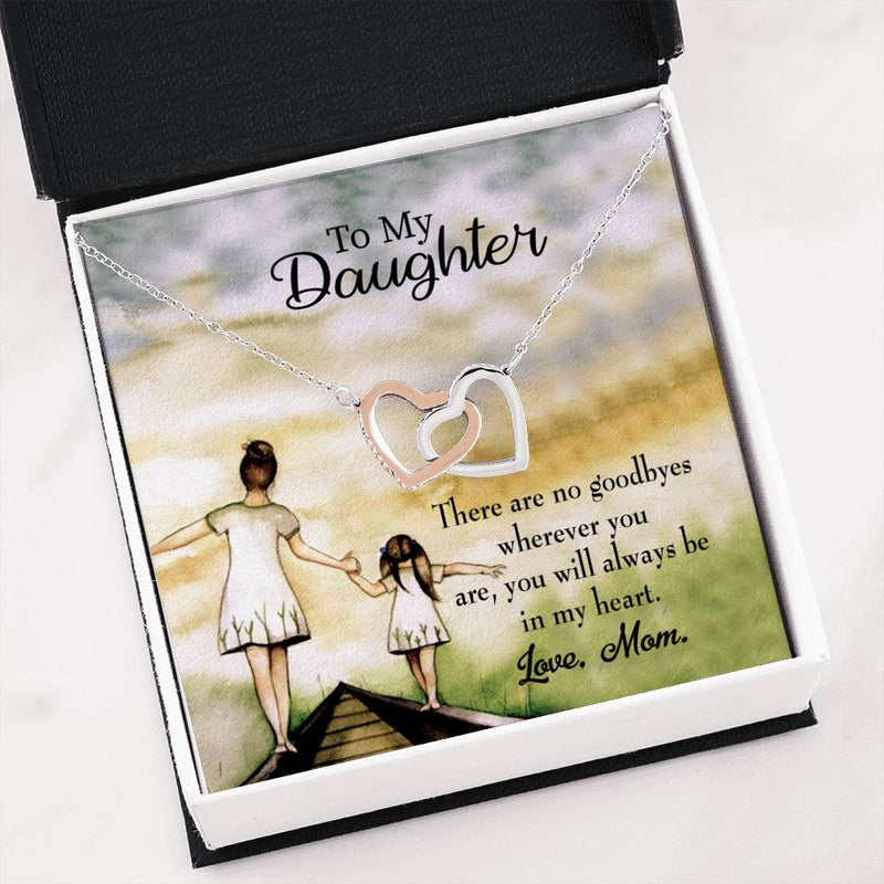 "No Goodbyes, Mom, Daughter Keepsake Card, Inseparable Necklace Pendant, 18k Rose Gold Finish 16"" To My Daughter"
