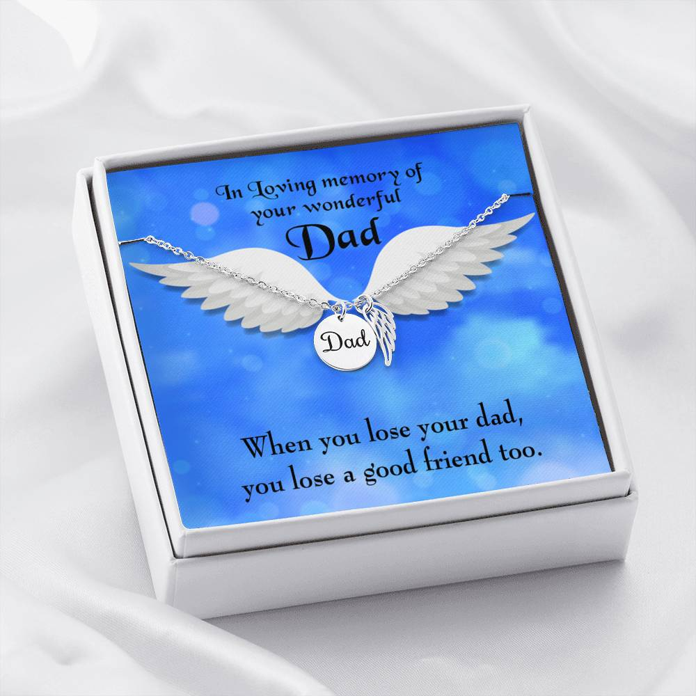 Dad and a Good Friend Loss of a Dad Sympathy Gifts Loss of a Parent Remembrance Necklace Memorial Necklace - Express Your Love Gifts