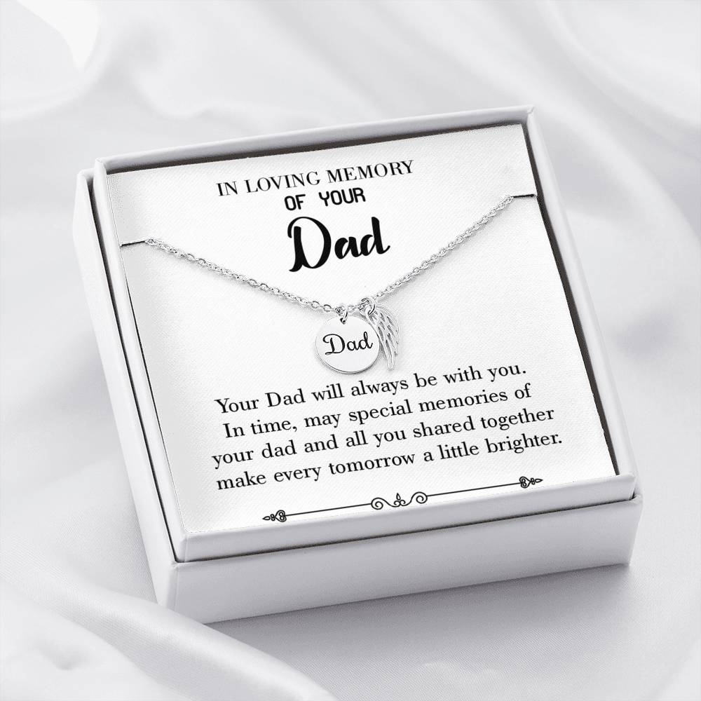 Always Be With You Loss of a Dad, Sympathy Jewelry Gifts, Loss of a Parent, Remembrance Necklace, Memorial Necklace