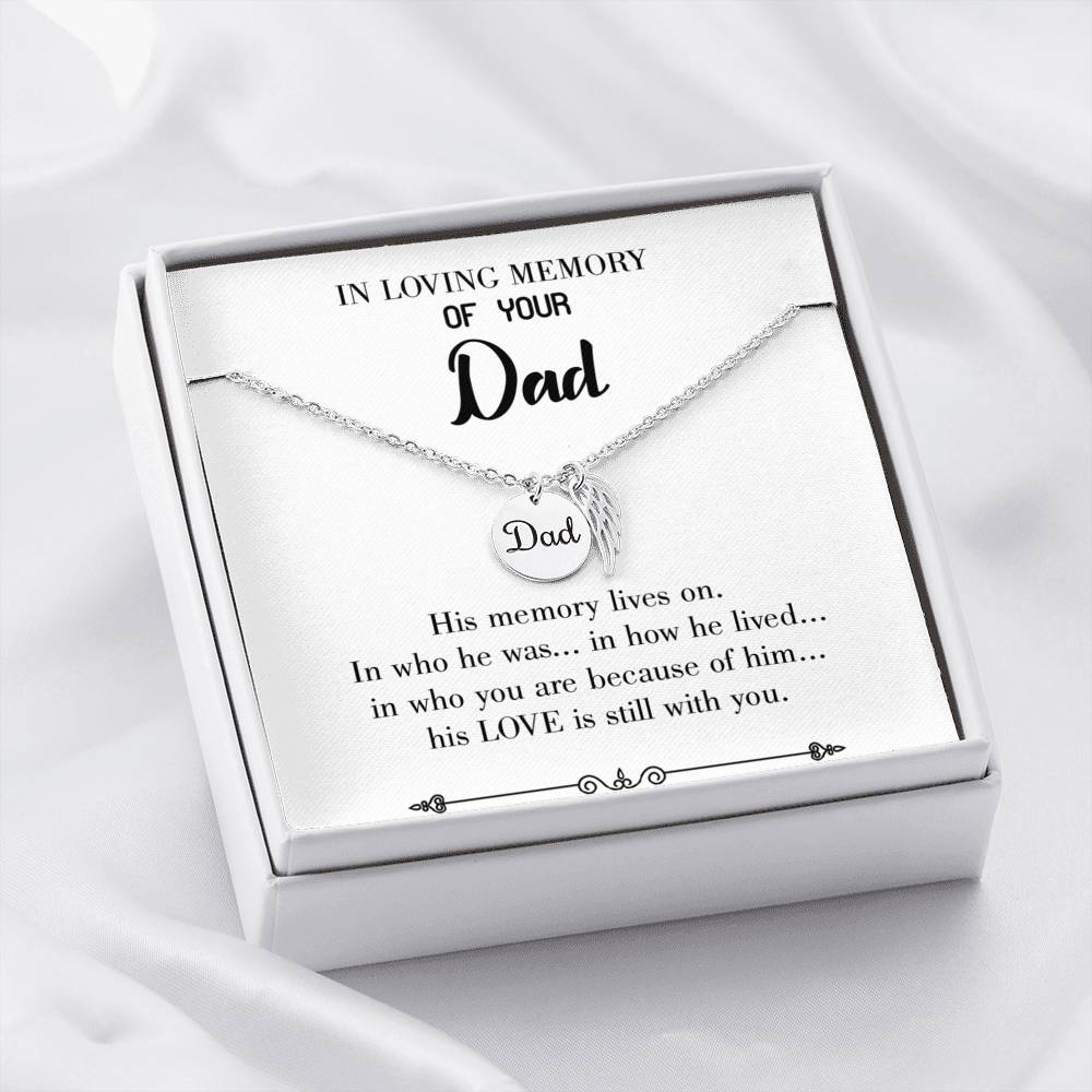 His Memory Lives Loss of a Dad, Sympathy Jewelry Gifts, Loss of a Parent, Remembrance Necklace, Memorial Necklace