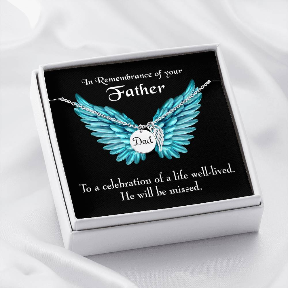 He Will be Missed Loss of a Dad Sympathy Gifts Loss of a Parent Remembrance Necklace Memorial Necklace - Express Your Love Gifts