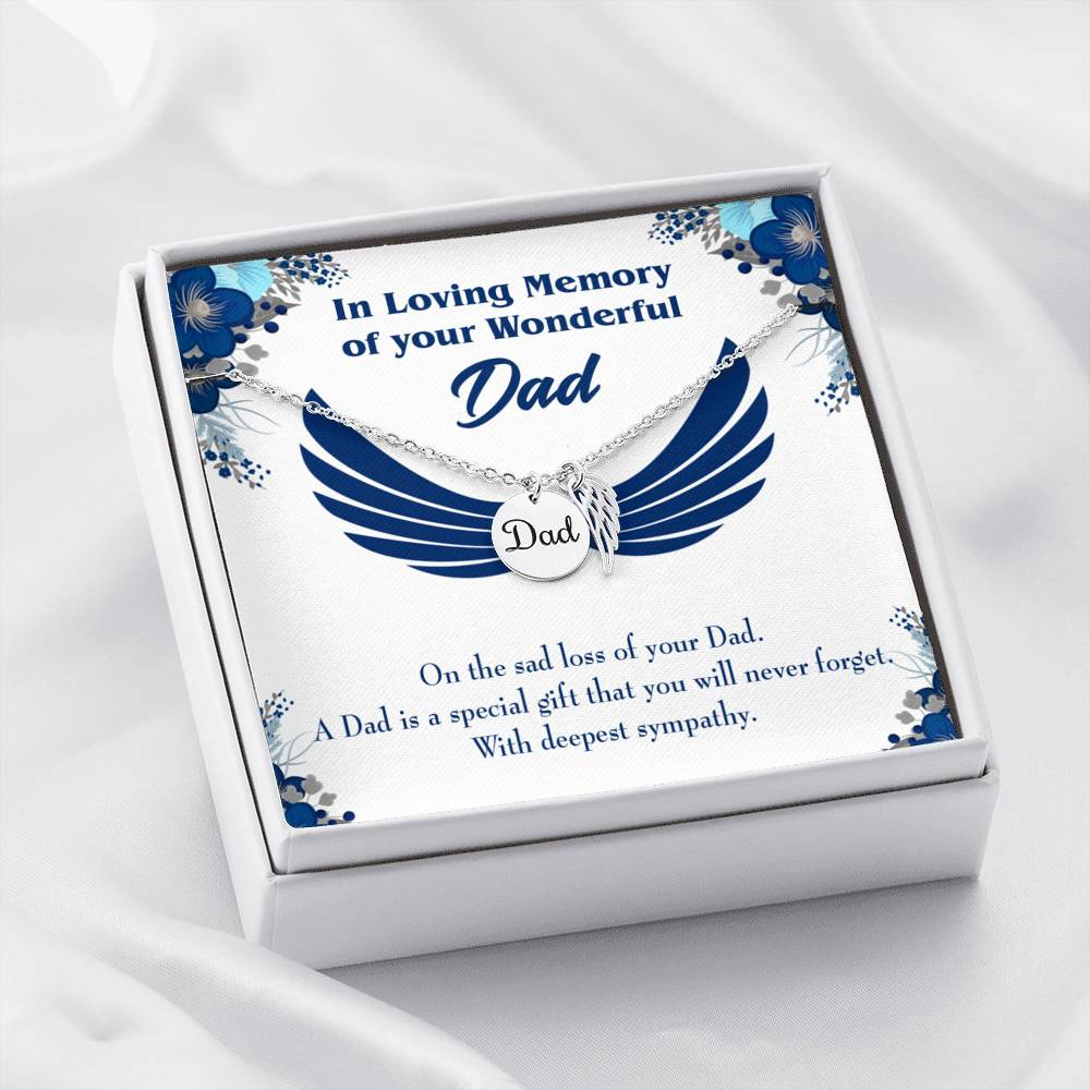 Dad is a Special Gift Loss of a Dad Sympathy Gifts Loss of a Parent Remembrance Necklace Memorial Necklace - Express Your Love Gifts