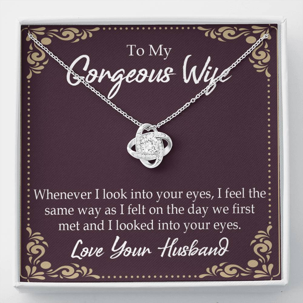 To My Wife Whenever I Look Into Your Eyes Wife Infinity Knot Necklace Keepsake Message Card Stainless Steel CZ Pendant