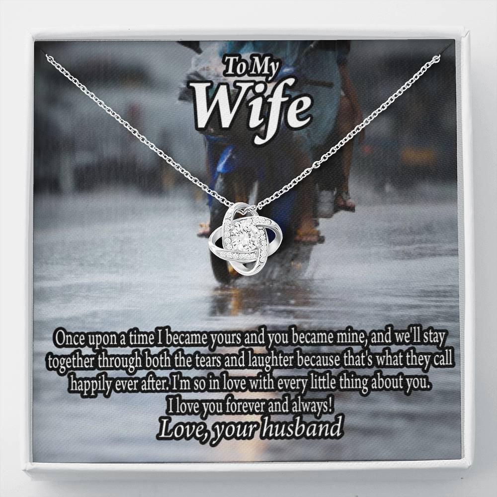 To My Wife Once Upon A Time You Became Mine Love Knot Necklace Message Greeting Card - Express Your Love Gifts