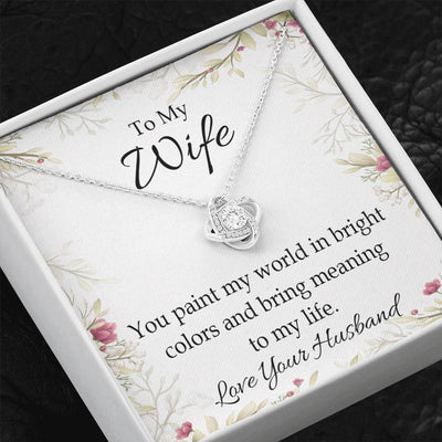 To My Wife You_Paint_My_World_artwork Wife Infinity Knot Necklace Keepsake Message Card Stainless Steel CZ Pendant