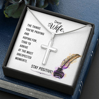 To my Wife-Stay positive Faith Keepsake Card Cross Necklace Stainless Steel Pendant Religious Gift