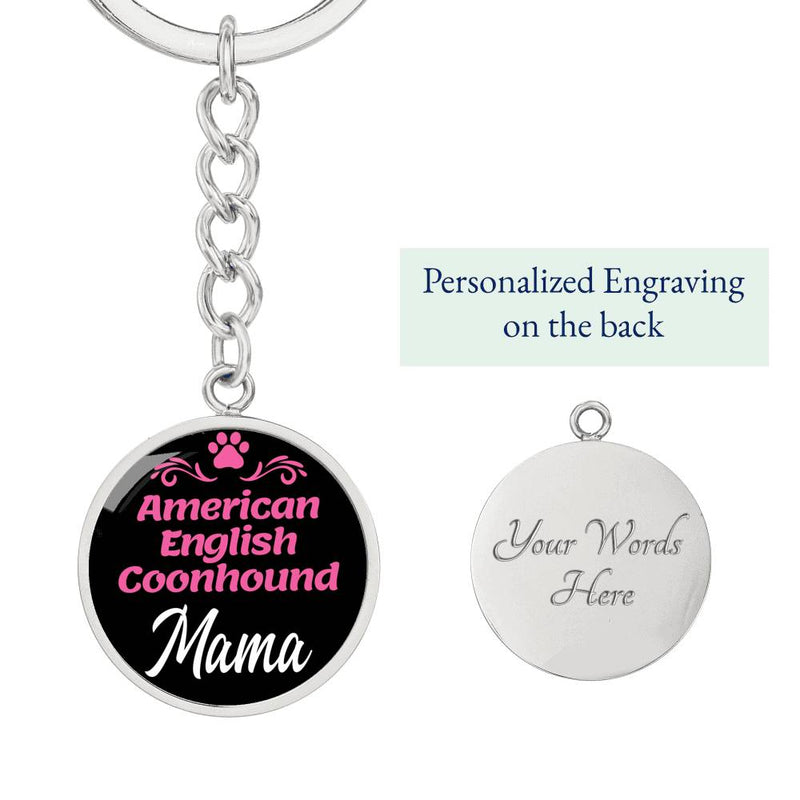 Dog Mom Keyring American English Coonhound Mama Circle Keychain Stainless Steel Or 18kGold - Express Your Love Gifts