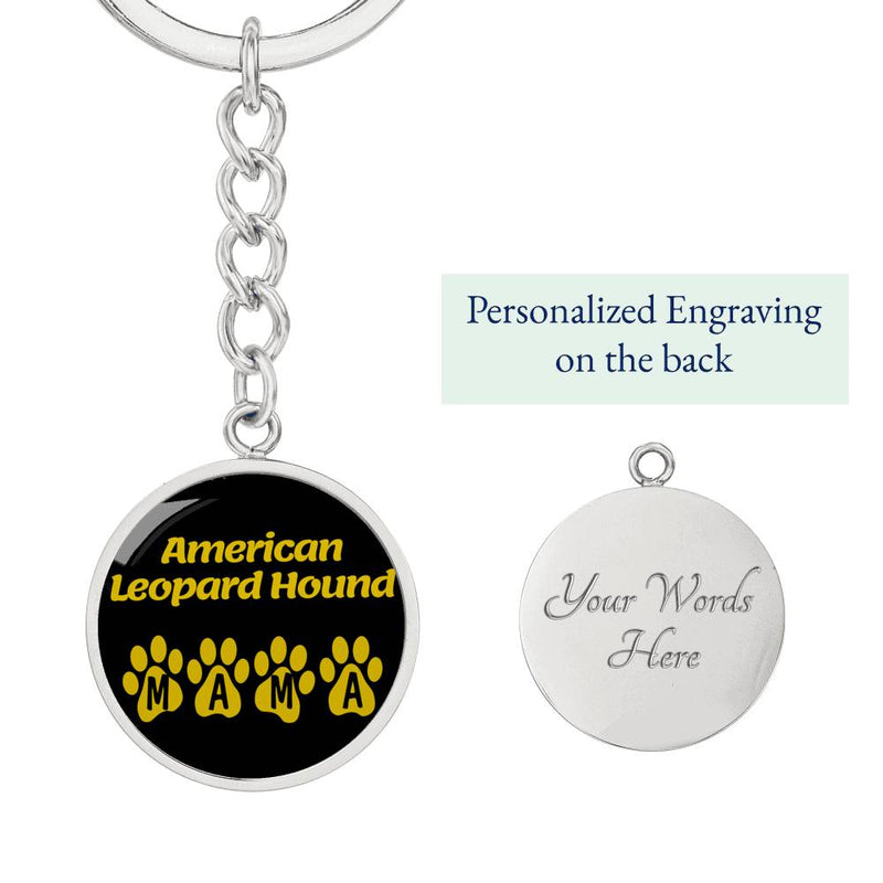 Dog Mom Gift American Leopard Hound Mama Circle Keychain Stainless Steel or 18k Gold - Express Your Love Gifts
