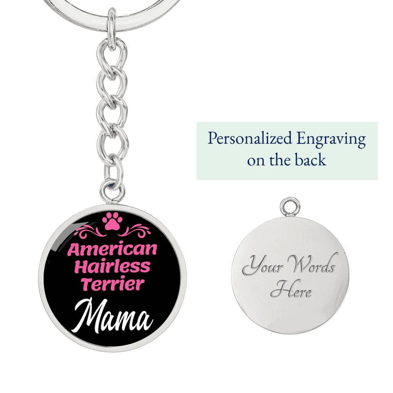 Dog Mom Keyring American Hairless Terrier Mama Circle Keychain Stainless Steel Or 18kGold - Express Your Love Gifts