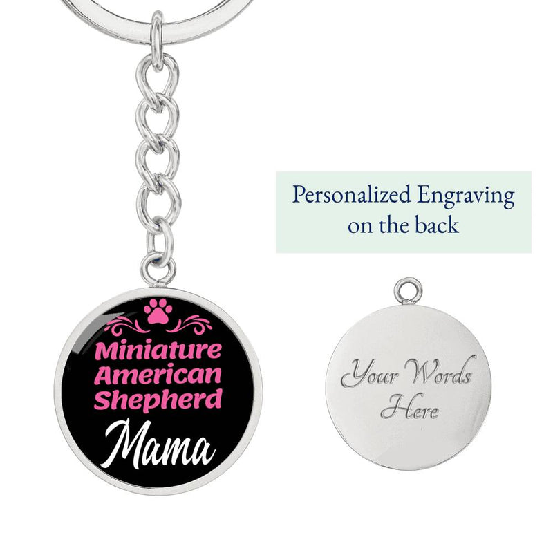 Dog Mom Keyring Miniature American Shepherd Mama Circle Keychain Stainless Steel Or 18kGold - Express Your Love Gifts