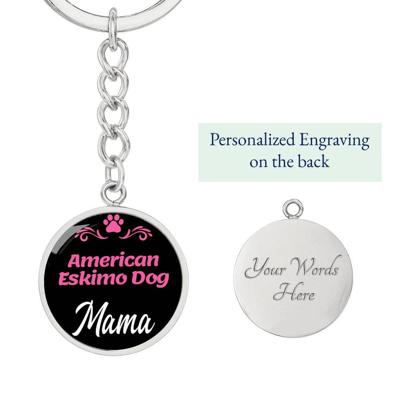 Dog Mom Keyring American Eskimo Dog Mama Circle Keychain Stainless Steel Or 18kGold - Express Your Love Gifts