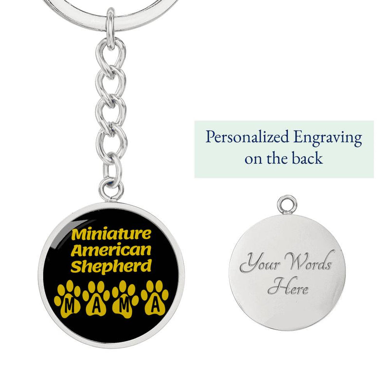 Dog Mom Gift Miniature American Shepherd Mama Circle Keychain Stainless Steel or 18k Gold - Express Your Love Gifts