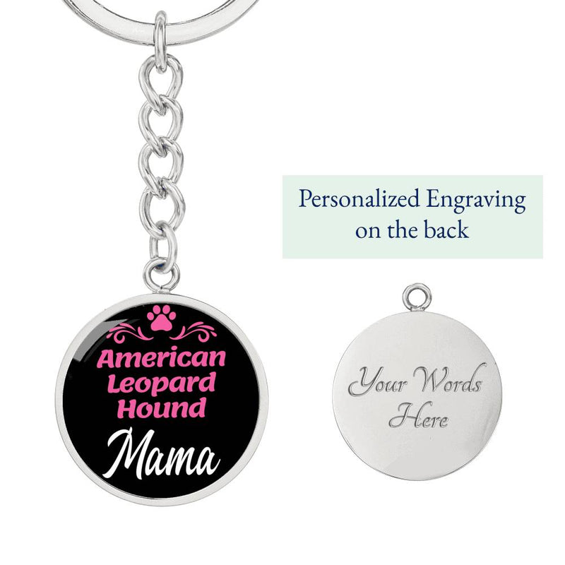 Dog Mom Keyring American Leopard Hound Mama Circle Keychain Stainless Steel Or 18kGold - Express Your Love Gifts