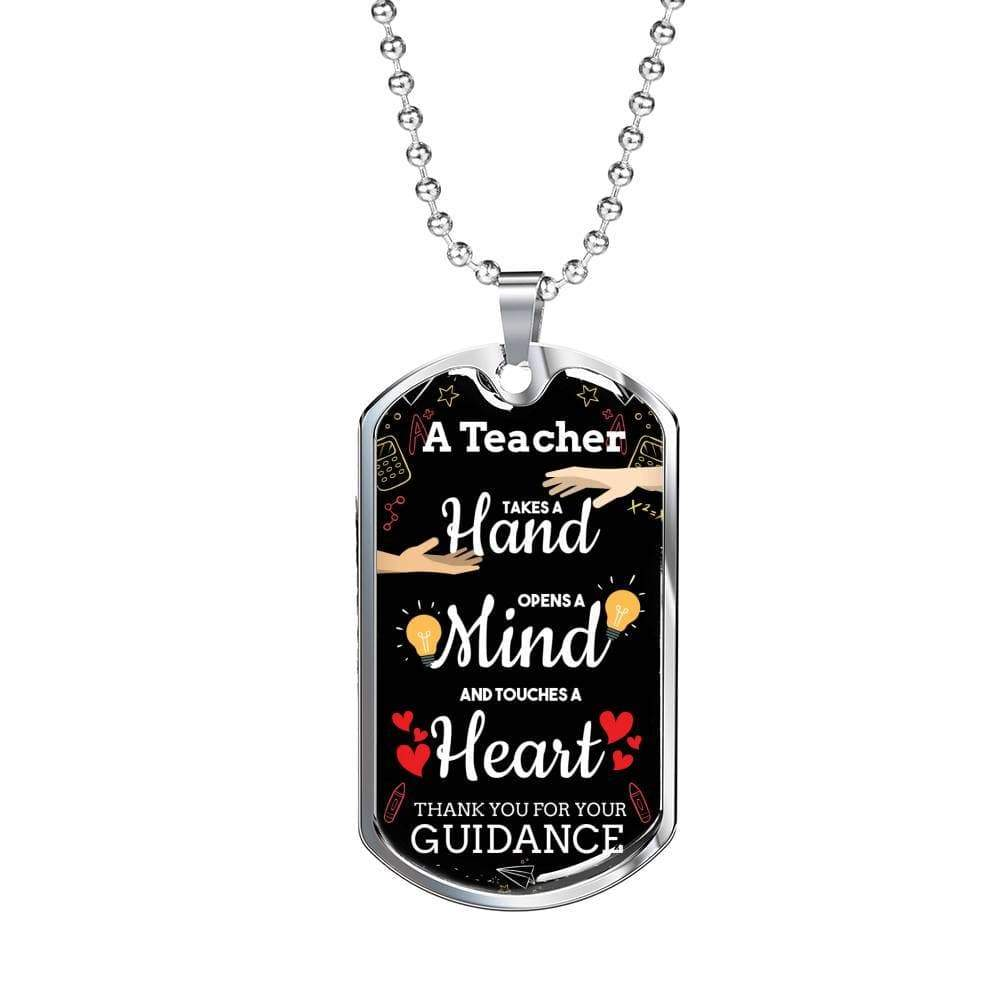 "A Teacher Takes A Hand Teacher Appreciation Gift Necklace Stainless Steel or 18k Gold Military Dog Tag w 24"" Ball Chain Express Your Love Gifts"