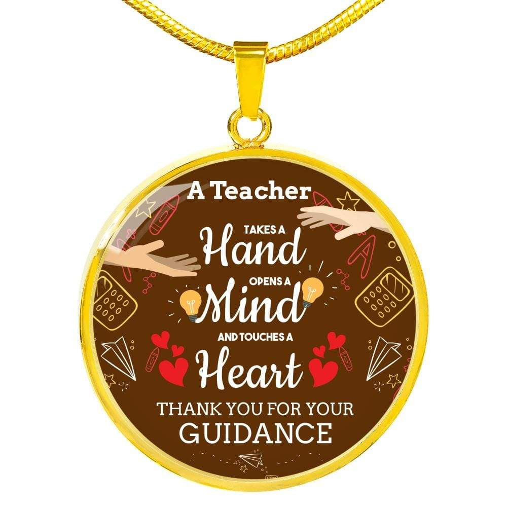 "A Teacher Takes A Hand Teacher Circle Pendant Necklace Stainless Steel or 18k Gold Finish 18""-22"" Express Your Love Gifts"