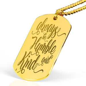 "Always Be Humble & Kind Bible Verse Necklace Stainless Steel 18k Gold Dog Tag 24"" Ball Chain Express Your Love Gifts"