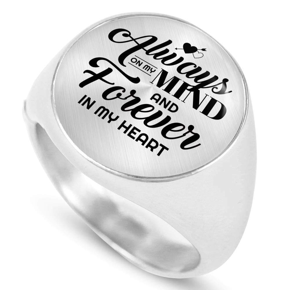 Always On My Mind And Forever In My Heart Handmade Stainless Steel Circle Signet Ring Express Your Love Gifts