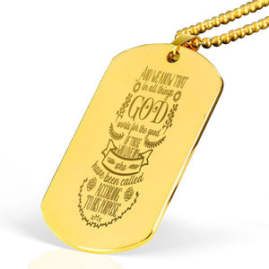 "And we know that in all things God works Bible Verse Necklace Stainless Steel 18k Gold Dog Tag 24"" Ball Chain Express Your Love Gifts"