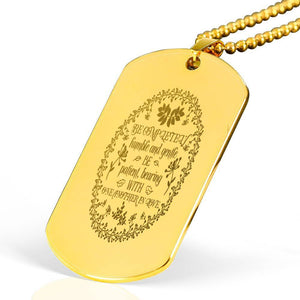 "Be completely humble and gentle Bible Verse Necklace Stainless Steel 18k Gold Dog Tag 24"" Ball Chain Express Your Love Gifts"