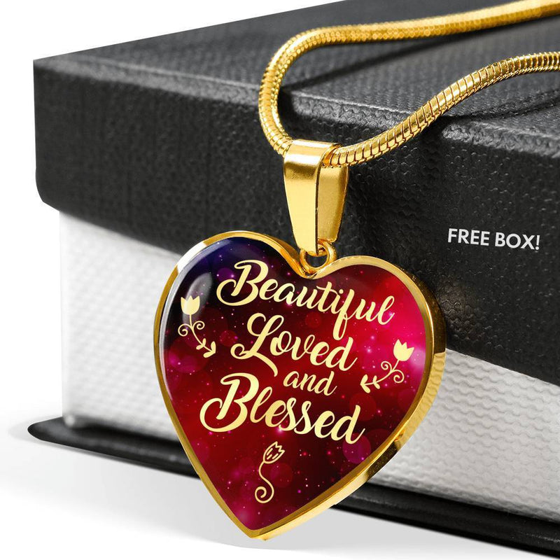 "Beautiful Loved and Blessed Christian Message Gift Heart Pendant Necklace Stainless Steel or 18k Gold 18""-22"" - Express Your Love Gifts"