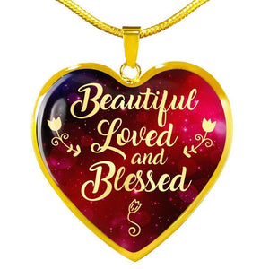 Beautiful, Loved and Blessed Heart Necklace Pendant Express Your Love Gifts
