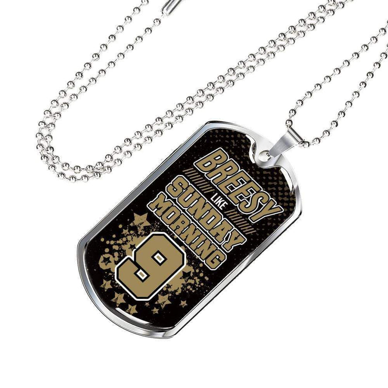 "Breesy Like Sunday Morning New Orleans Football Stainless Steel or 18k Gold Military Dog Tag Necklace w 24"" Ball Chain Express Your Love Gifts"