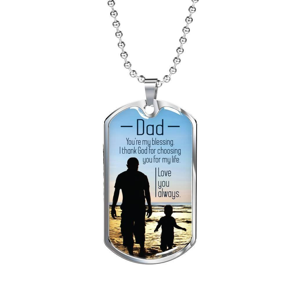 "Dad You're My Blessing Dad Gift Necklace Stainless Steel or 18k Gold Dog Tag w 24"" Chain - Express Your Love Gifts"