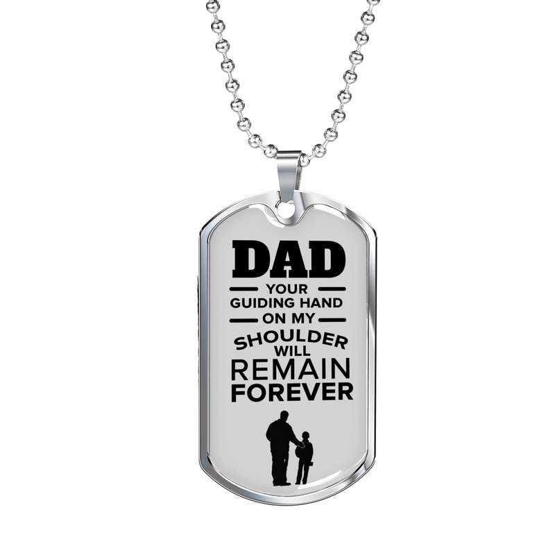"Dad Your Guiding Hand Necklace Stainless Steel or 18k Gold Dog Tag w 24"" - Express Your Love Gifts"