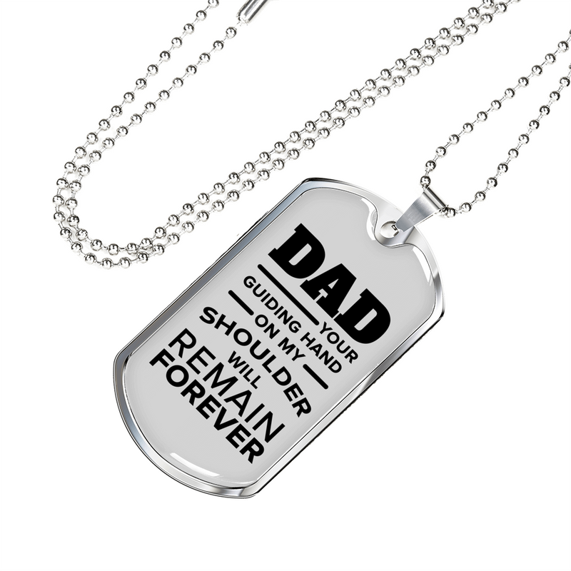 "Dad Your Guiding Hand Dog Tag Love Dad Necklace Stainless Steel or 18k Gold Dog Tag w 24"" Chain - Express Your Love Gifts"