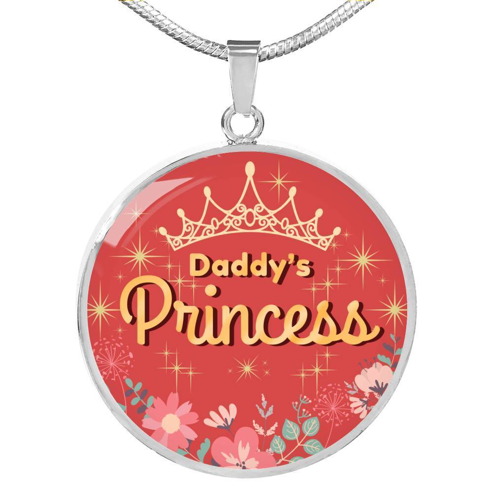 Express Your Love Gifts Daddy's Princess Circular Pendant Necklace