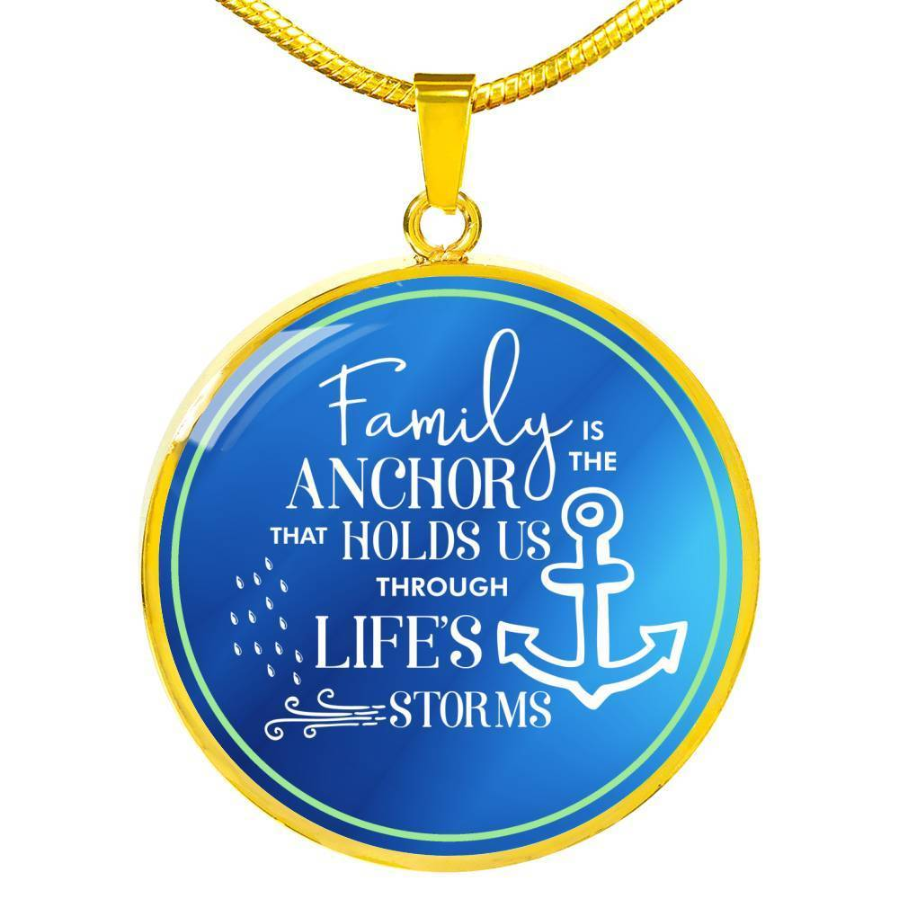 Family Is The Anchor That Holds Us Through Life's Storms Pendant Necklace - Express Your Love Gifts