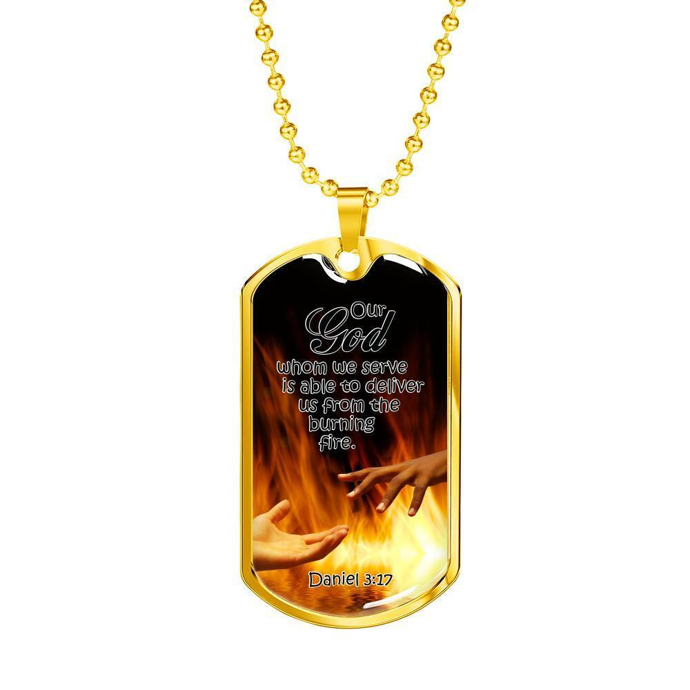 Express Your Love Gifts Firefighter Christian Jewelry Our God will Deliver us from the Fire Hands Out Dog Tag Pendant Necklace Military Chain (Gold) / No